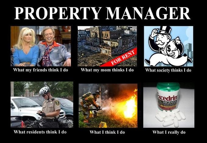 Image 250063 What People Think I Do What I Really Do Property Management Humor Being A Landlord Property Management