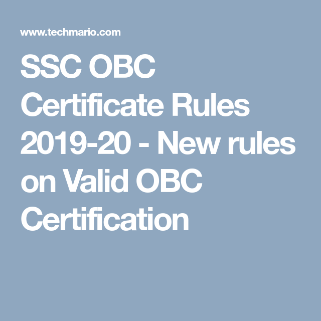 SSC OBC Certificate Rules 2019-20