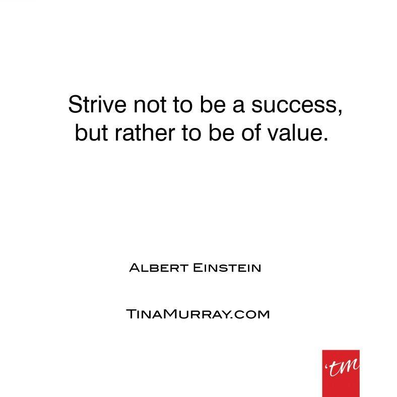 #quoteoftheday #success #value #happiness #purpose #lifelessons #alberteinstein #tinamurray #designyou #designitcommunicateitliveit