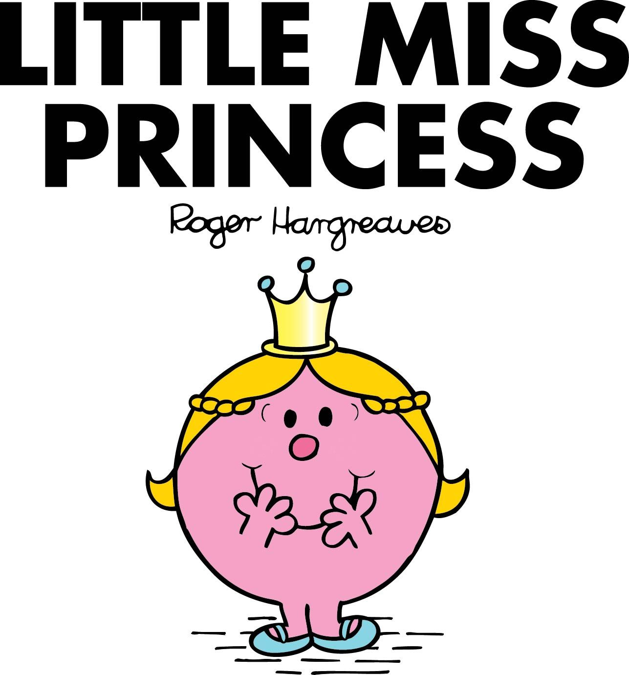 Little Miss Princess...Awww,I used to love these books