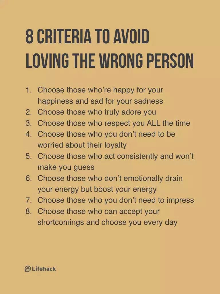8 Criteria to Avoid Loving the Wrong Person | Life lessons ...