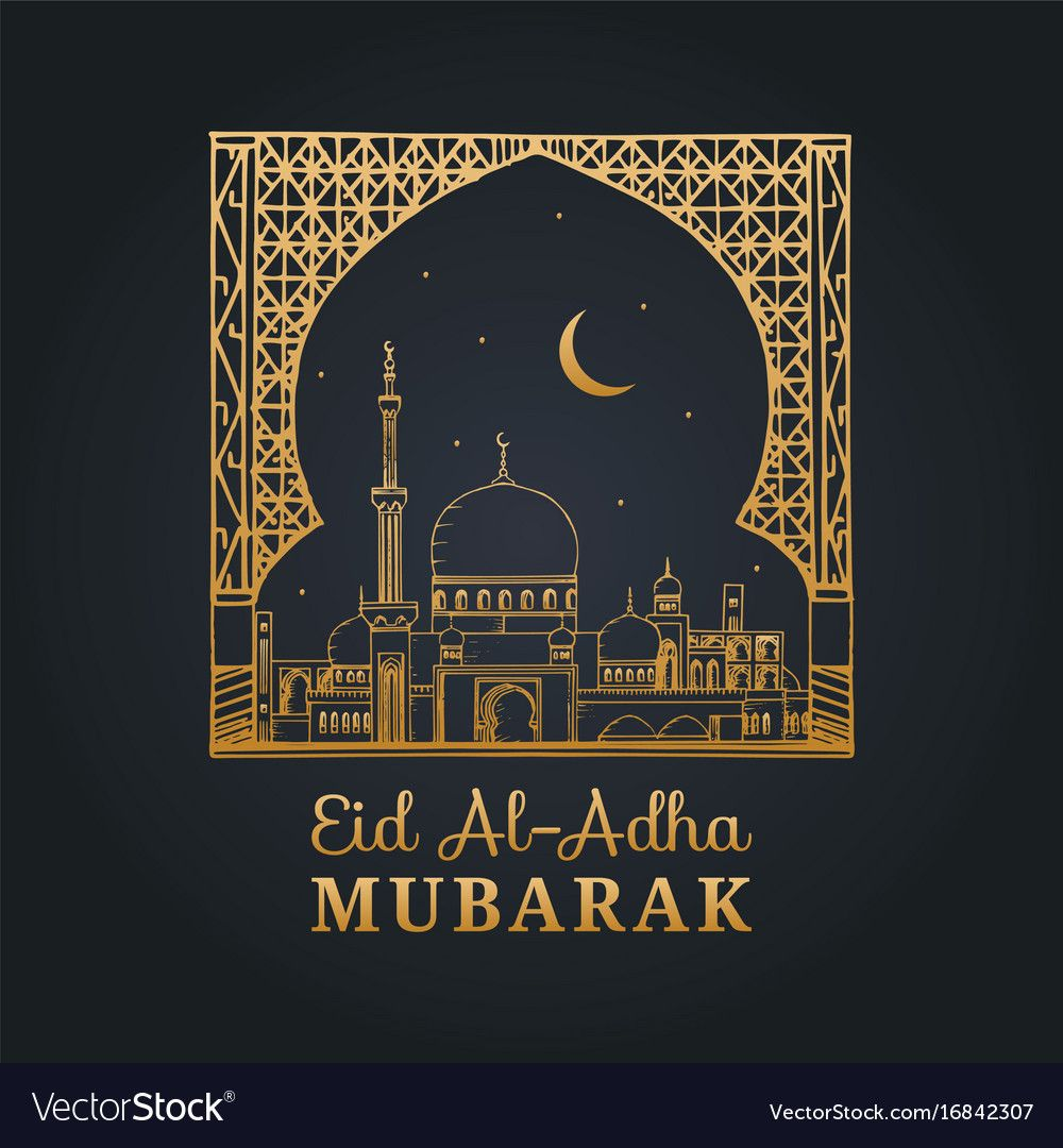 Eid Al Adha Mubarak Calligraphic Inscription Translated Into English As Feast Of The Sacrifice Han Eid Al Adha Eid Mubarak Wallpaper Eid Mubarak Wishes Images