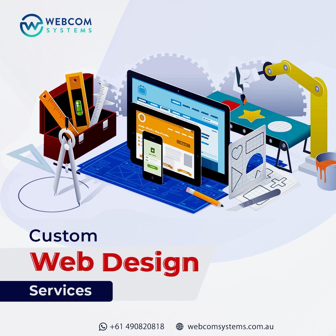 Custom Web Design Services In 2020 Web Development Design Web Design Services Custom Web Design