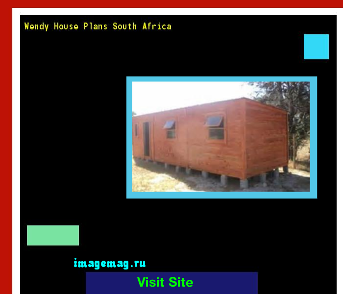 ... south africa 121638 the best image search on wendy house plans south