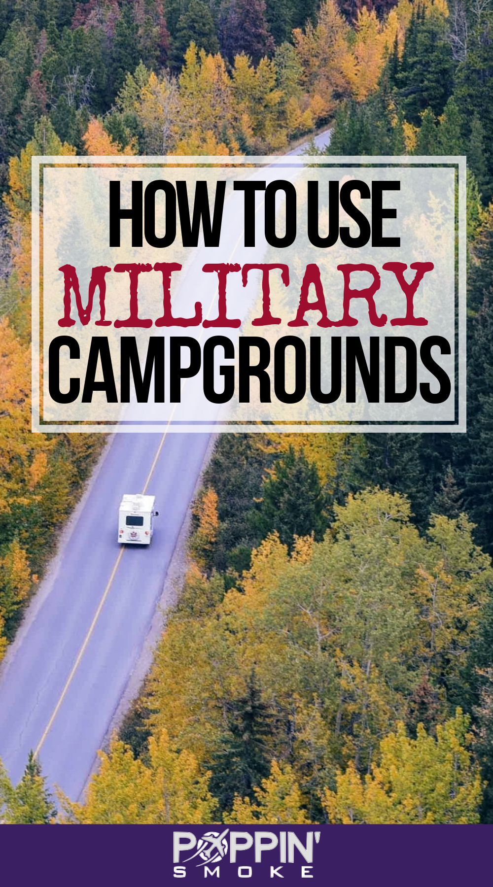 HOW TO USE MILITARY CAMPGROUNDS
