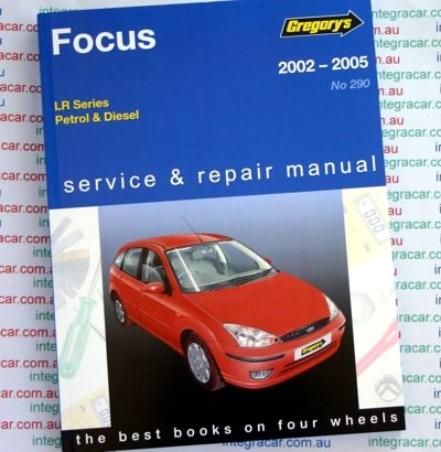 ford focus lr series petrol diesel 2002 2005 gregorys service repair rh pinterest com gregory's service and repair manuals gregory's service and repair manuals