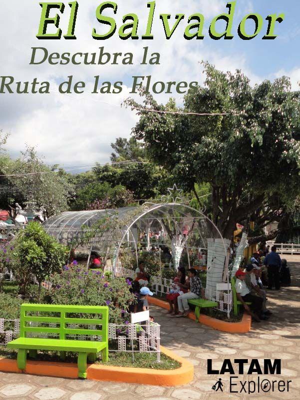 Santa Ana y la Ruta de las Flores, El Salvador  - Un hermoso país centroamericano todavía inexplorado por el turismo masivo.