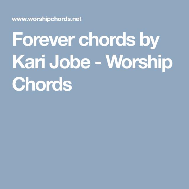 Forever chords by Kari Jobe - Worship Chords | Ukulele | Pinterest ...