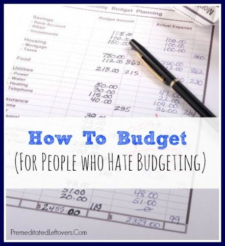 How to Budget For People Who Hate Budgeting Budgeting, Saving