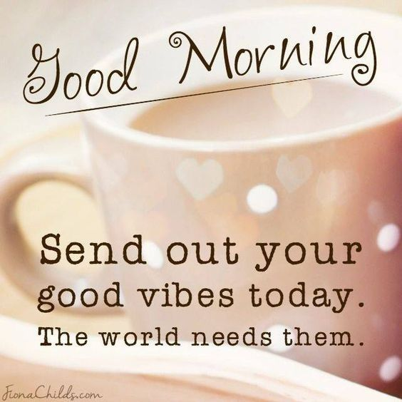 Quotes For Morning Good Vibes