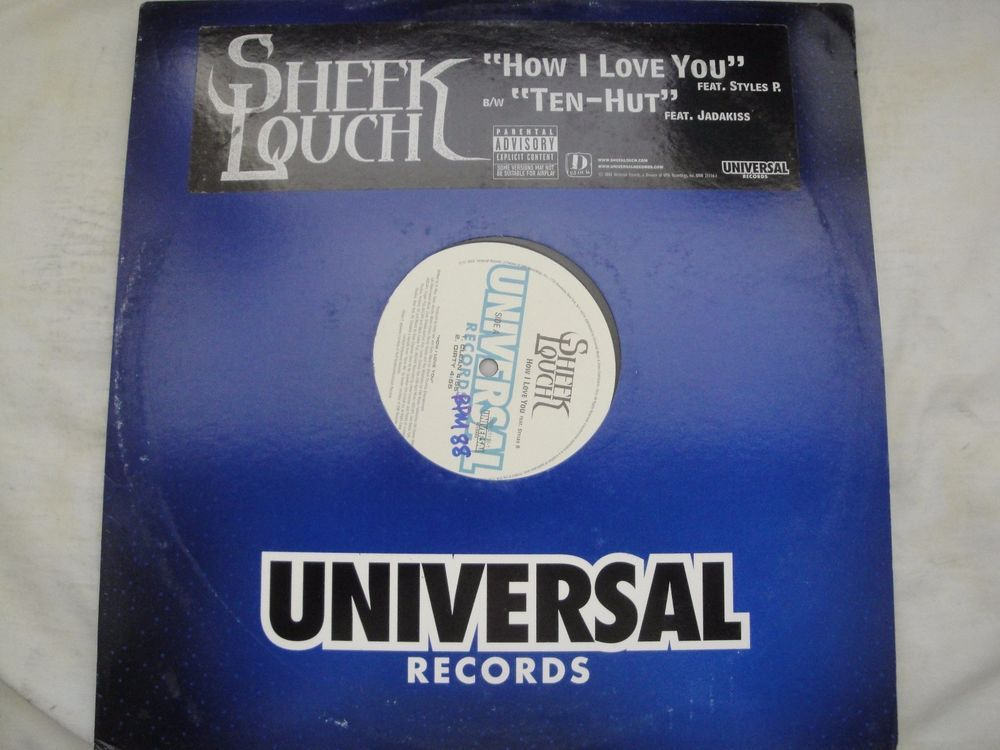 "SHEEK LOUCH, HOW I LOVE YOU, TEN-HUT 12"" VINYL SINGLE 2003 UNIVERSAL RECORDS  #FreestyleACappellaGFunkGangstaHardcoreJazzyHipHopOldSchoolTripHop"