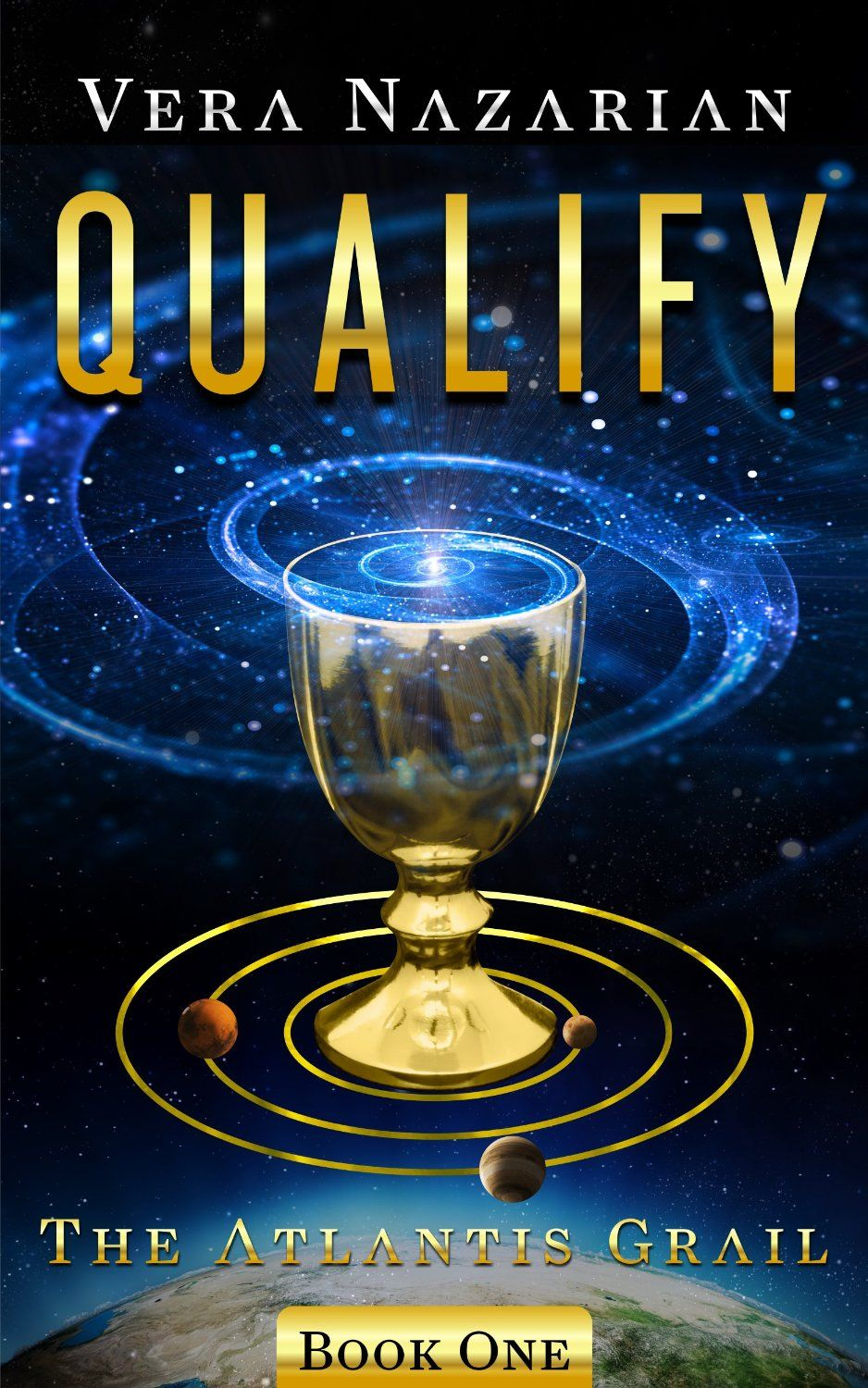 Qualify (the Atlantis Grail Book 1) By Vera Nazarian Get Your Free Copy Now