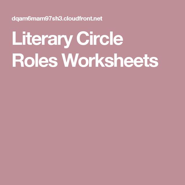 Literary Circle Roles Worksheets Teach Elar Pinterest