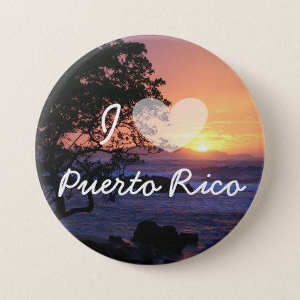 I Love Puerto Rico Sunset Ocean Button - diy individual