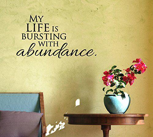Wall Decor Plus More WDPM3397 My Life is Bursting with Abundance ...