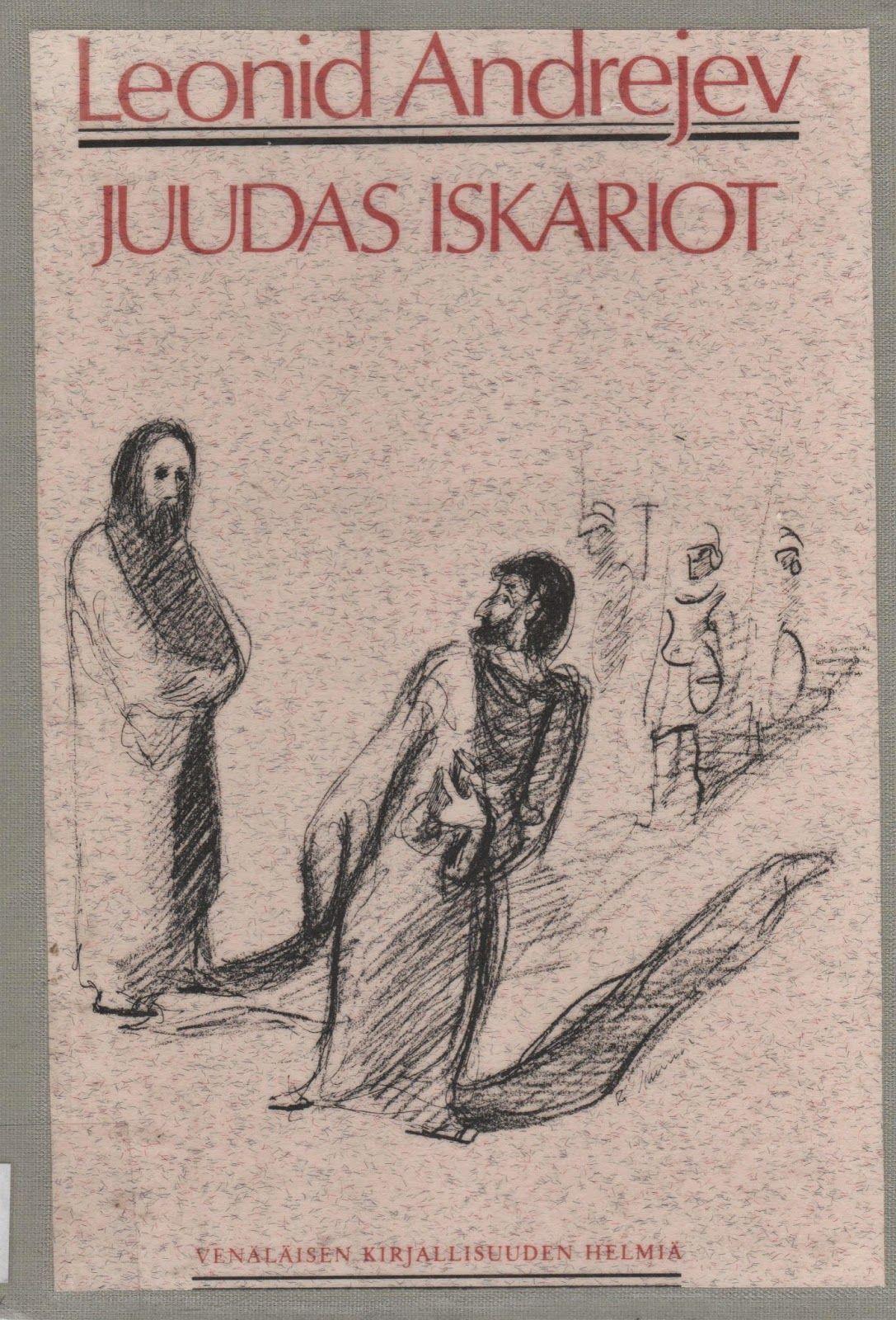"Onko kaunosieluista kyborgeiksi?: Andrejev: ""Juudas Iskariot"" (1980)"