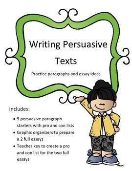007 Persuasive Texts Writing Unit Persuasive text