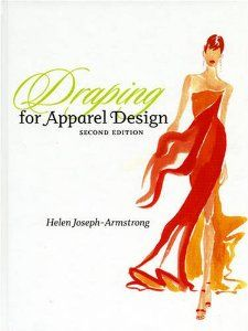 Draping For Apparel Design 2nd Edition Helen Joseph Armstrong
