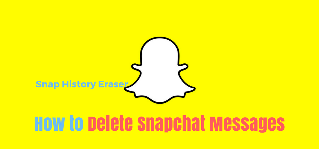 Snap History Eraser | How to Delete Snapchat Messages