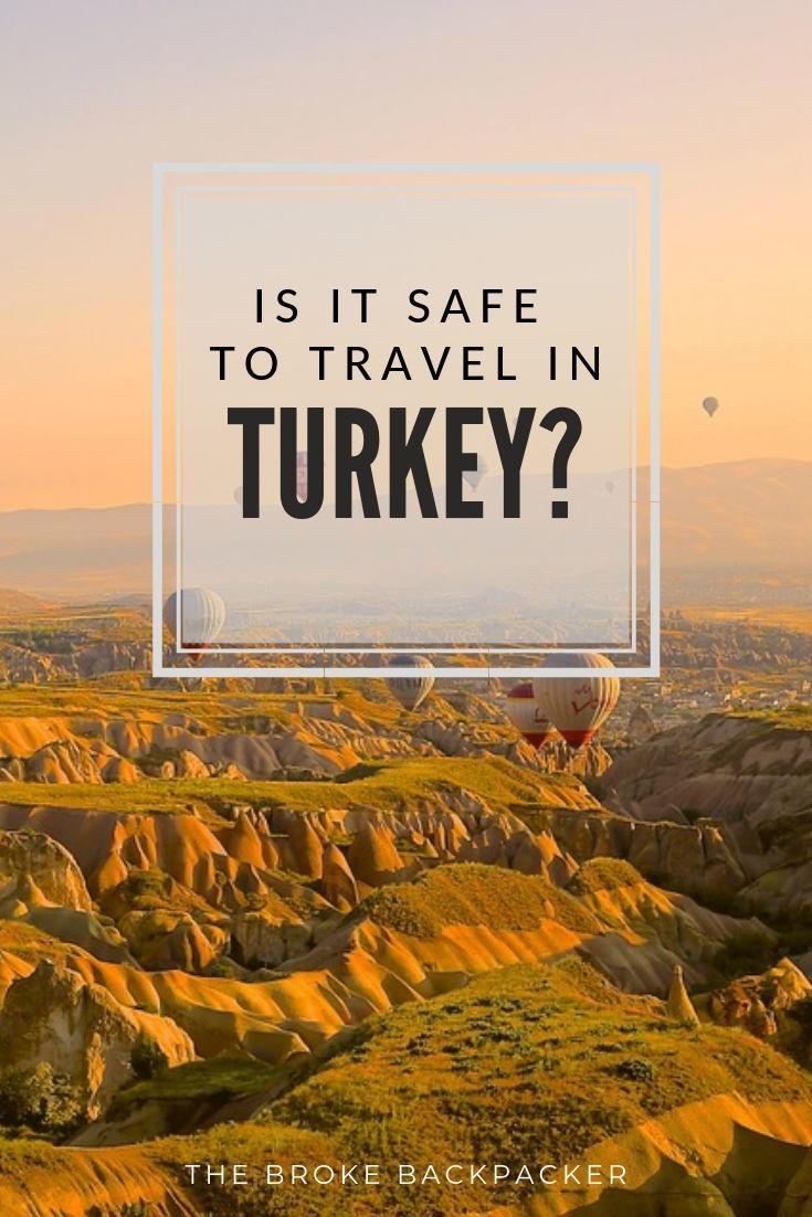 Is Turkey Safe? in 2020 (With images) Safety guide
