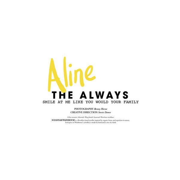 Aline: The Always - RusshMagazine ❤ liked on Polyvore featuring text, quotes, words, backgrounds, articles, magazine, headlines, phrases and saying