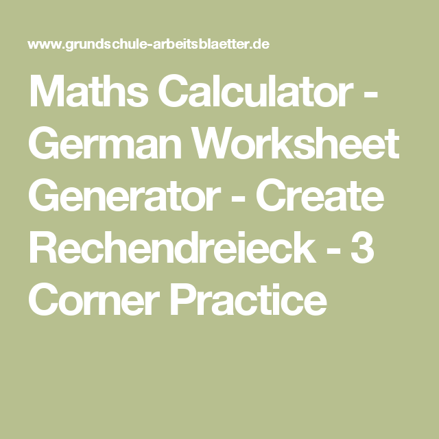 Maths Calculator - German Worksheet Generator - Create Rechendreieck ...