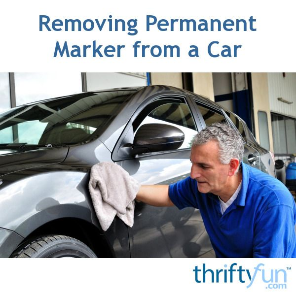Removing Permanent Marker From A Car Remove Permanent Marker Car Painting Car