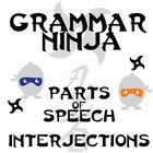 Parts of Speech with Interjections - Grammar Ninja  I hate grammar, students too often say. Why do we have to learn this stuff?  Now, for once,...
