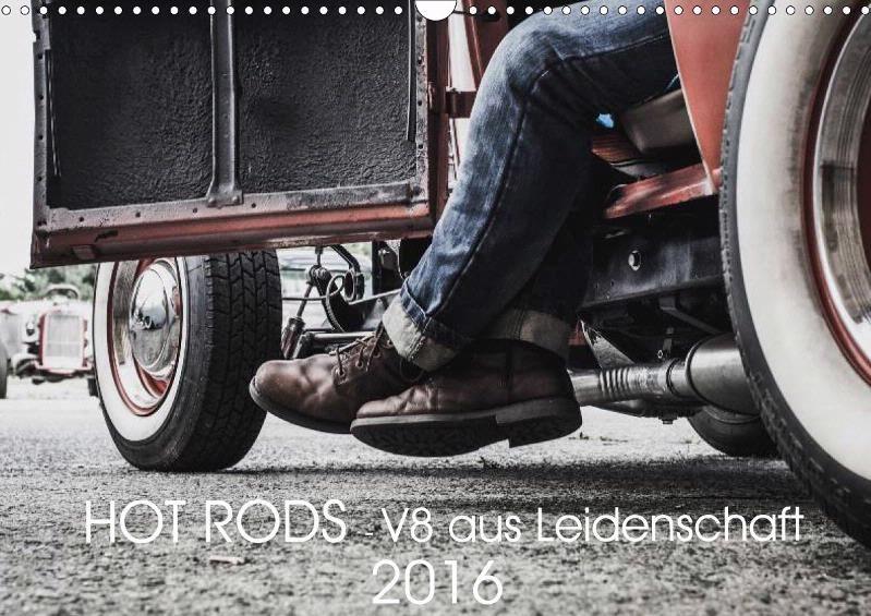 HOT RODS - V8 aus Leidenschaft - CALVENDO Kalender von Jennifer Picht