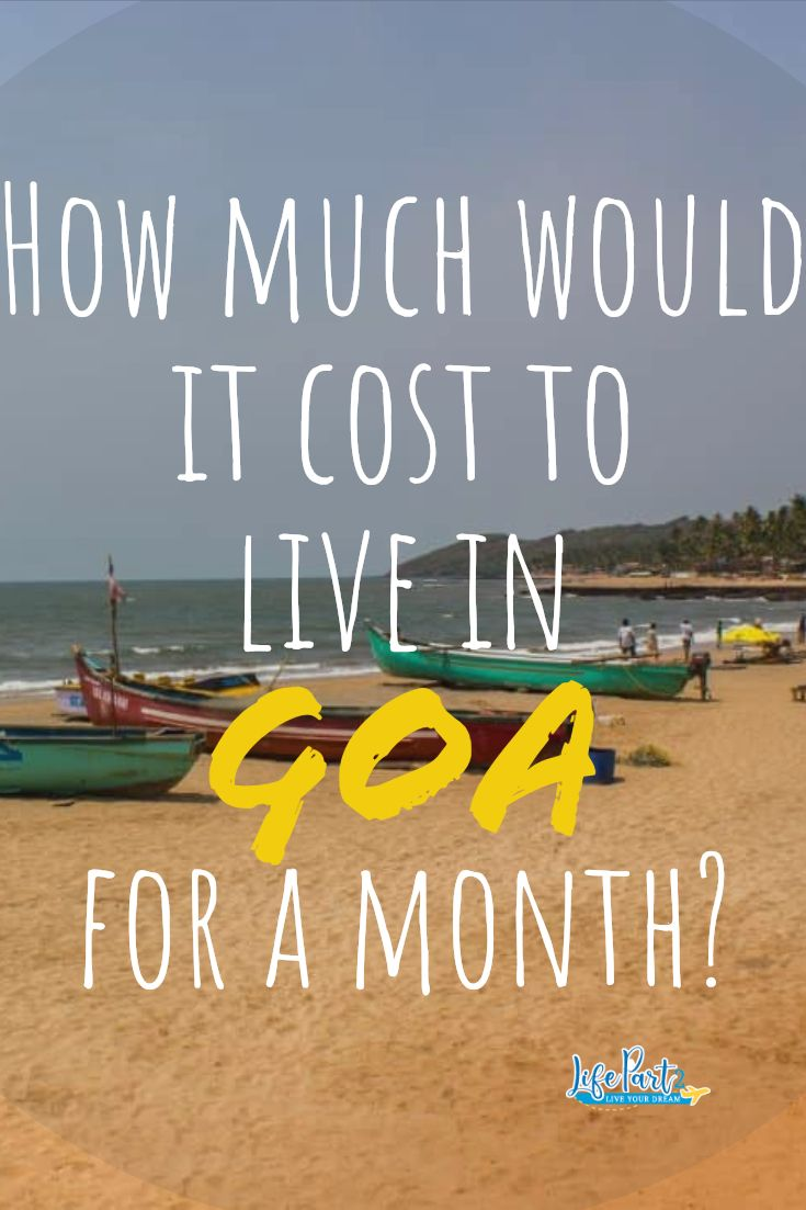 Ever wondered what it would be like to live in Goa, India?   Our guest writer Radhika Sharma gives all the details about the cost of living in Goa. Find out more here.   #Goa #India #livingingoa #lifepart2