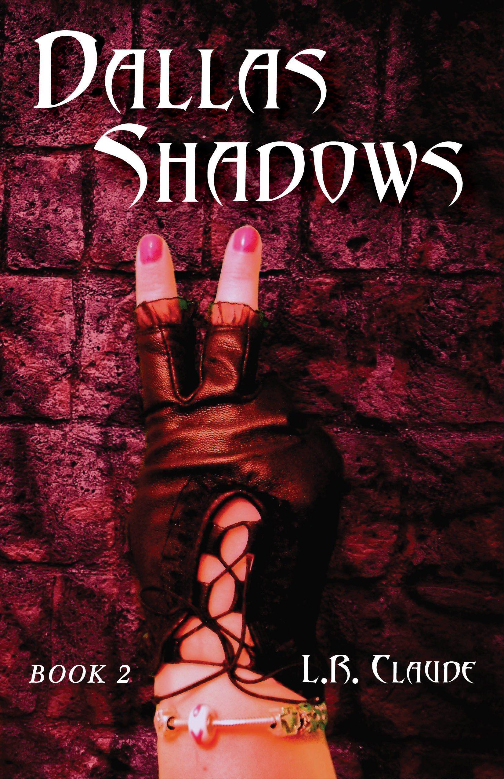 Dallas Shadows: Book 2:Amazon:Kindle Store LR Claude #CLaudeOn L.R. Claude rocks!! Amazing book Ann Arbor Michigan Author #ClaudeOn
