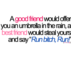 Ok Priscilla Burczynski I Know This Swears But Ha Sooo True Eh P Best Friend Quotes Friendship Quotes Funny Friends Quotes