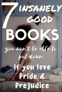 7 Books You Have To Read If You Love Pride and Prejudice #prideandprejudice