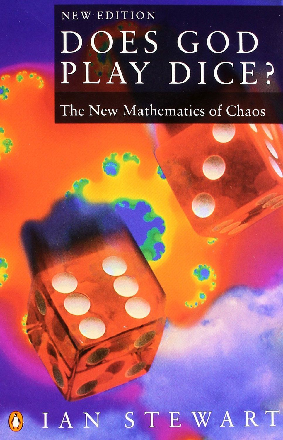 Does God Play Dice? The New Mathematics of Chaos (Stewart