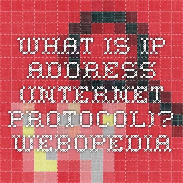 What is IP address (Internet Protocol)? Webopedia