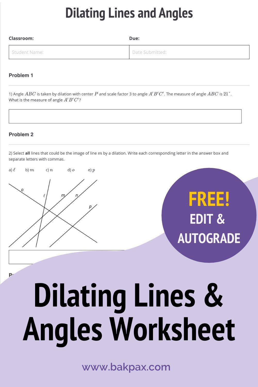 Free Dilating Lines Angles Worksheet Geometry Worksheets Angles Worksheet Worksheets