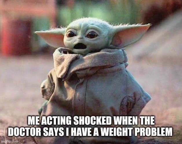 Baby Yoda Doctor Weight Yoda Funny Yoda Meme Funny Babies