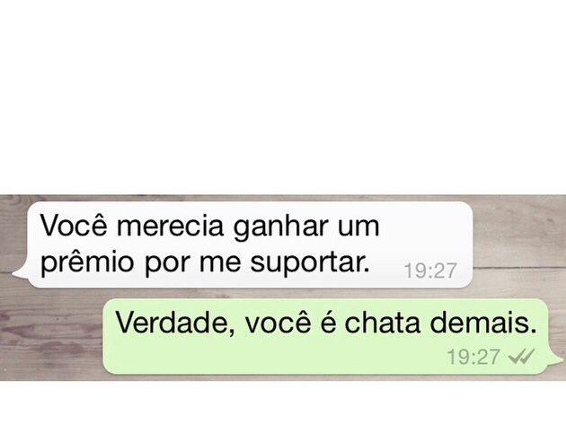 Pessoas Chatas Mas Que Amamos Diálogos De Whatsapp
