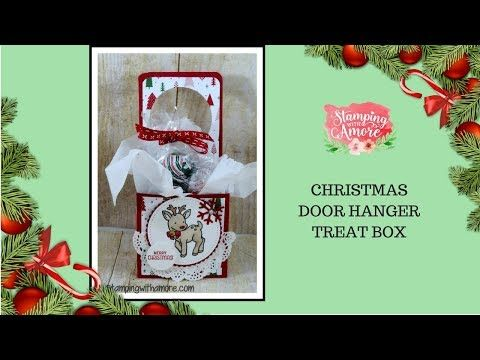 stampingwithamore christmas door hanger treat box crafts