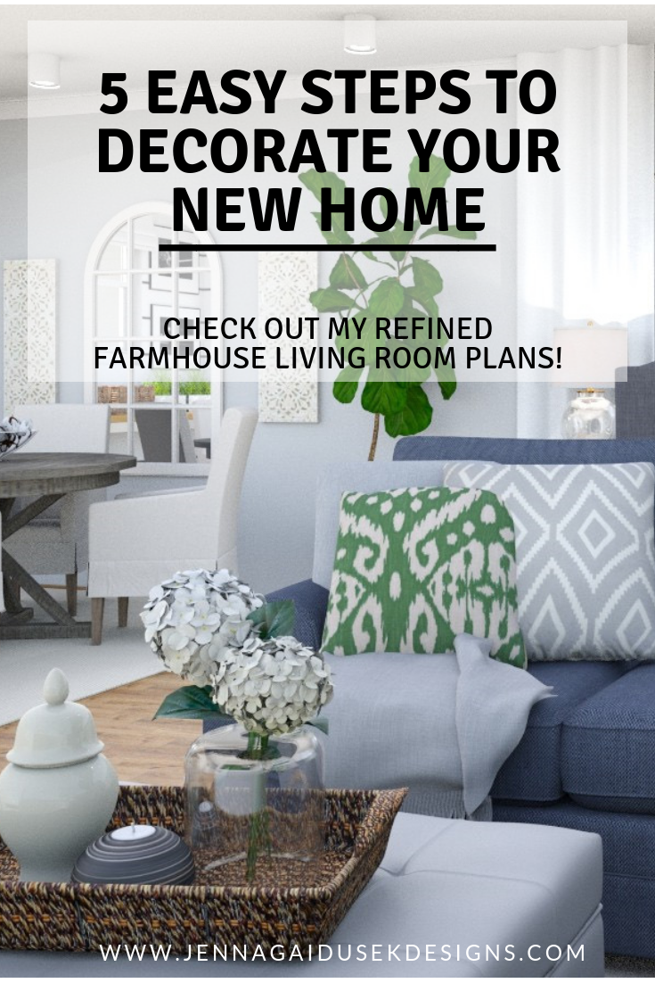 New House Decorating Ideas 5 Easy Steps To Decorate Your Home Make Moving