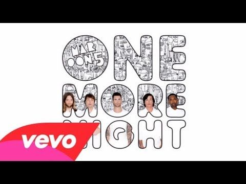 One More Night Maroon 5 Probably One Of My Favorite Songs In The World With Images One More Night Maroon 5 Songs