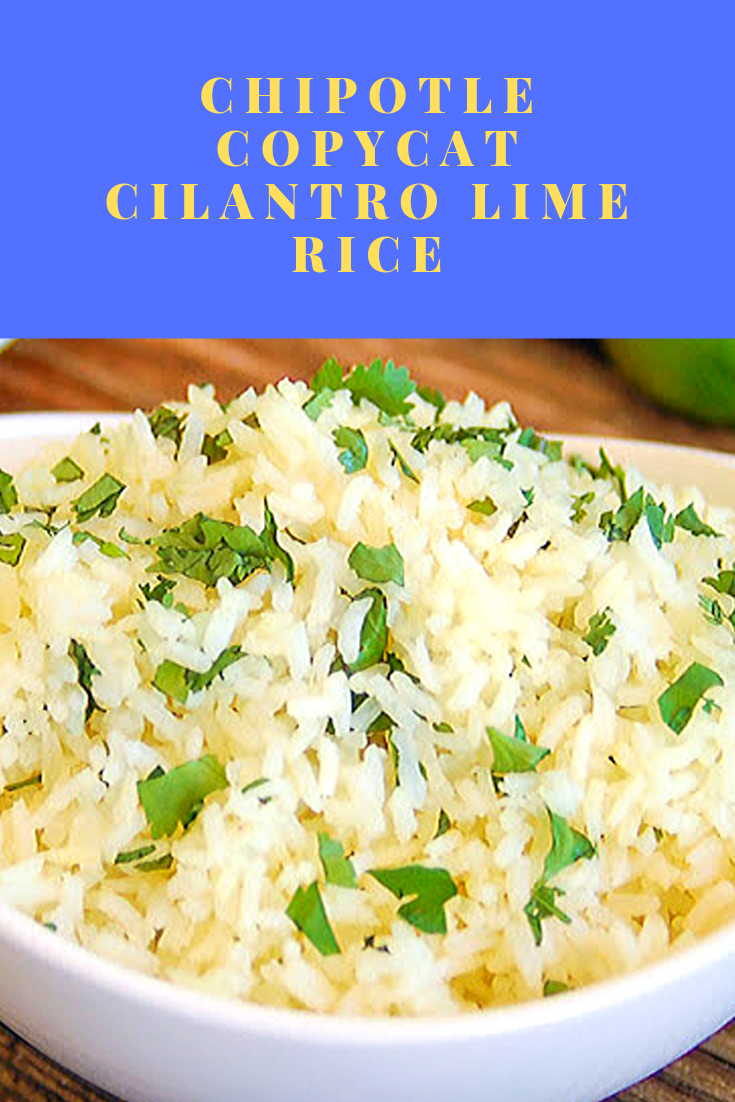 🟊🟊🟊🟊🟊526 Chipotle Copycat Cilantro Lime Rice    Chipotle Copycat Cilantro Lime rice is a simple recipe that is sure to become a staple in your house. It is perfectly soft and sticky with a nutty, floral aroma. It has fresh cilantro speckled throughout and a bright flavor from citrus that makes this an incredible side dish that you are going to make again and again!