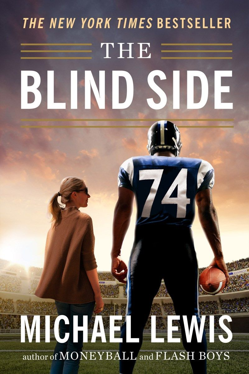 The Blind Side, Michael Lewis (paperback, Reissue) Spring 2016