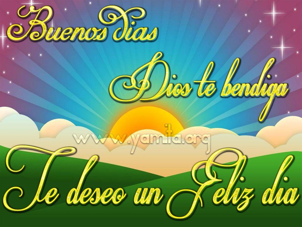 Imagenes De Buenos Dias Cristianos Buenos Dias Dios Te Bendiga