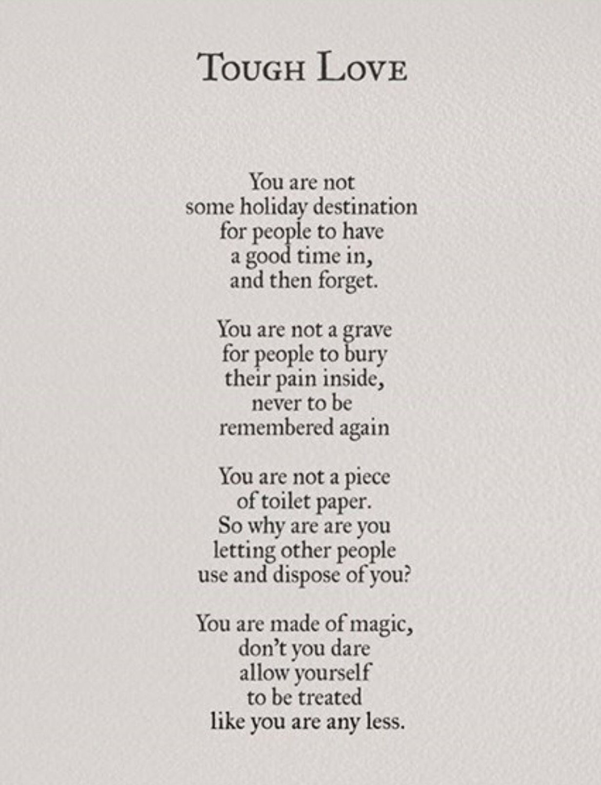 Pin By Theresa Lucas On Words And More Words Tough Love Life Quotes Pretty Words