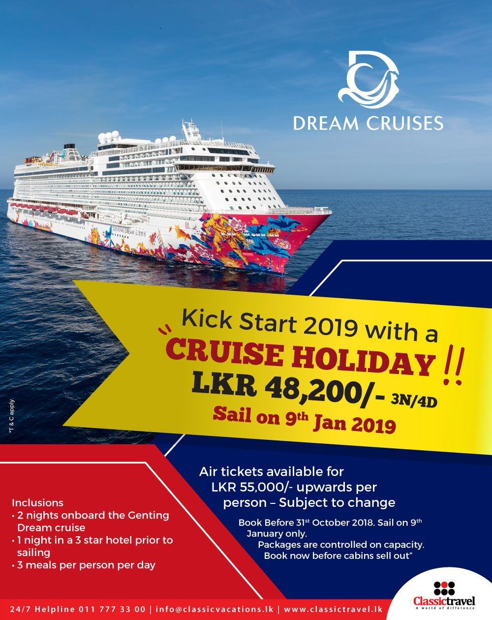 Dream Cruise In Singapore Lkr 105 200 P P Buy One Get One Free Offer Available Call 0117773300 Travel Vacations Holidays Dreamcruise Singapore Classi