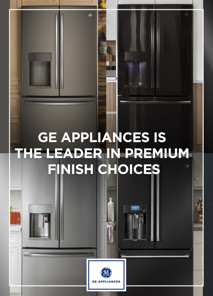 You want choices Well we have the most choices available in premium appliance finishes