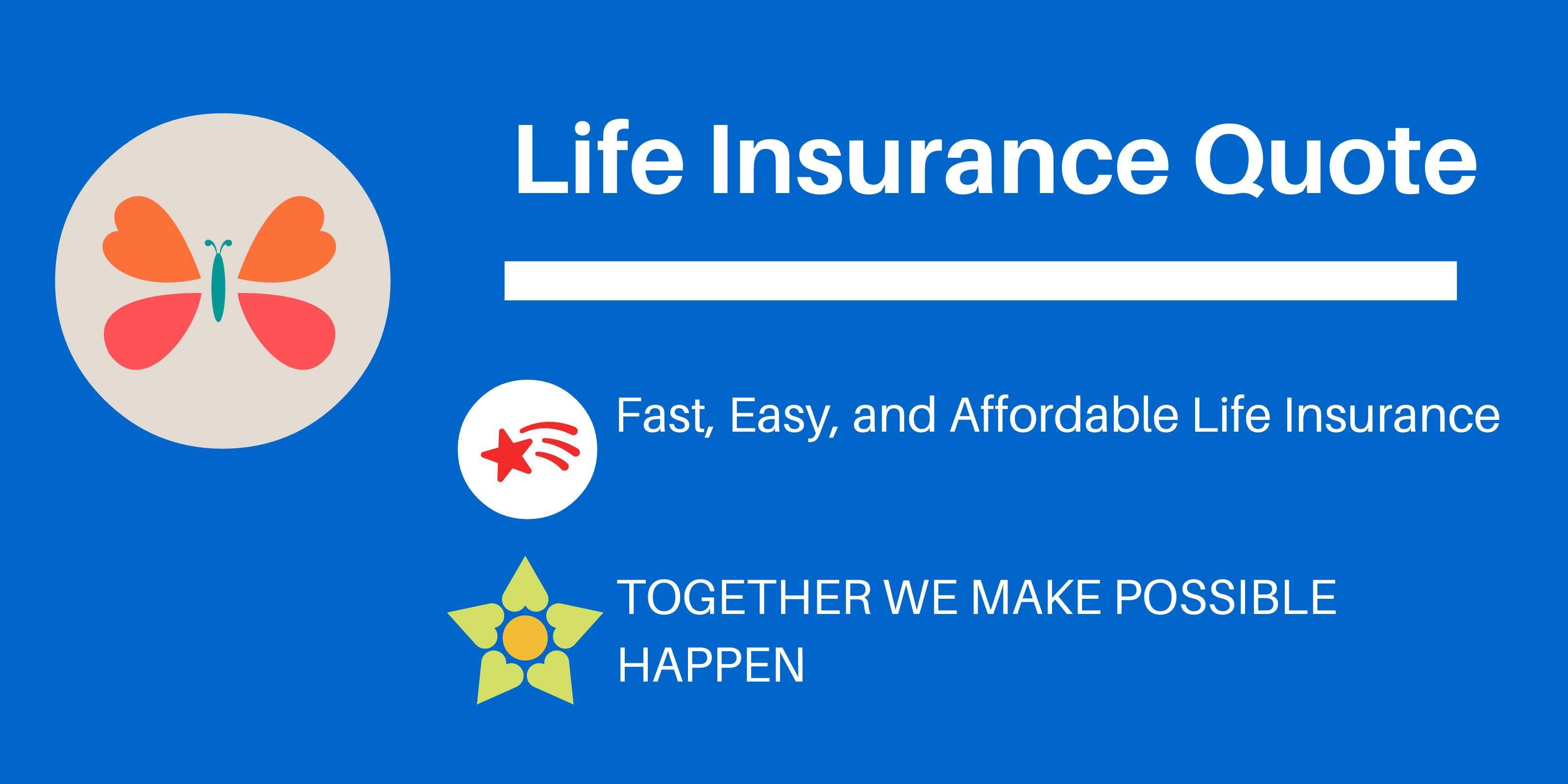 Life Insurance Quote Life Insurance Quote Life Insurance