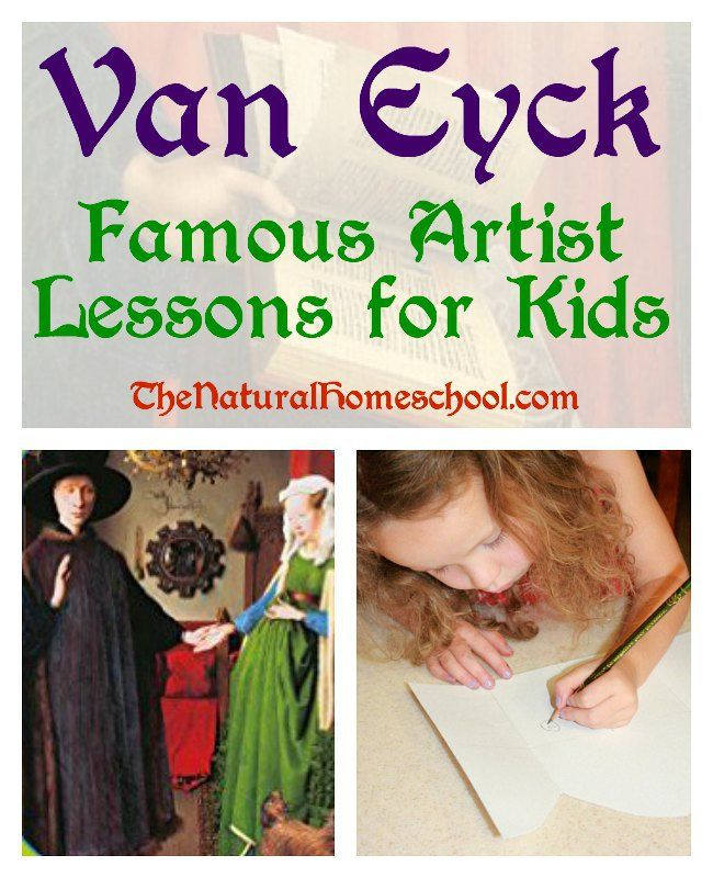 Photo of Van Eyck: Famous Artist Lessons for Kids – The Natural Homeschool