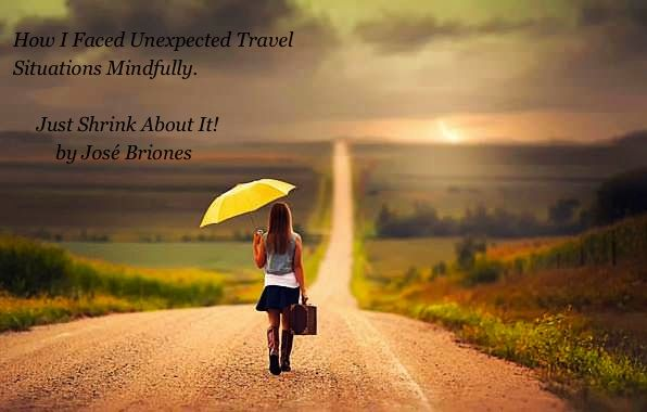 How I faced unexpected travel situations mindfully